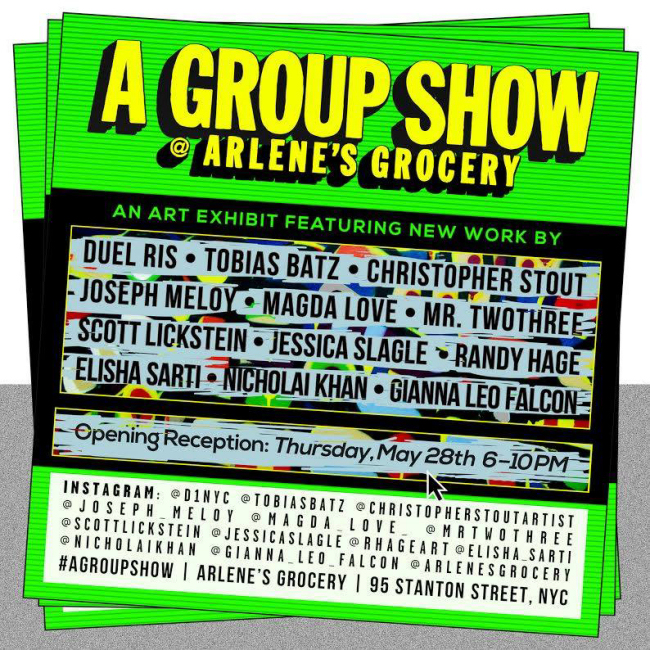 A Group Show at Arlenes Grocery NYC - May 2015